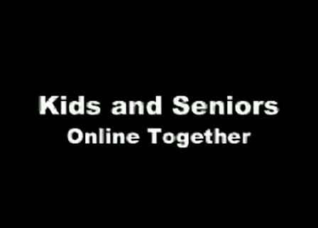 Connecting Generations - Kids & Seniors Online Together