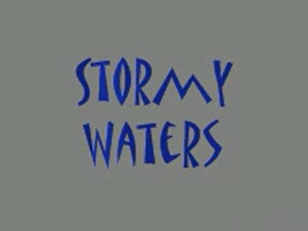 Stromy waters