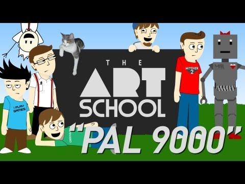 "The Art School - ""PAL 9000"""