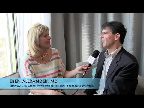 Dr Eben Alexander, neurochirurgien apporte des preuves scientifiques de son EMI