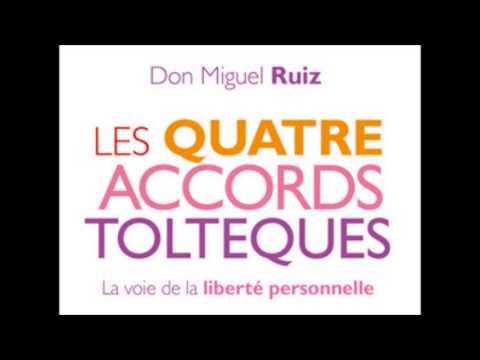 Don Miguel Ruiz- les 4 accords toltèques - livre audio