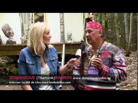 Sagesse Amérindienne – Dominique Rankin interviewé par Lilou Macé