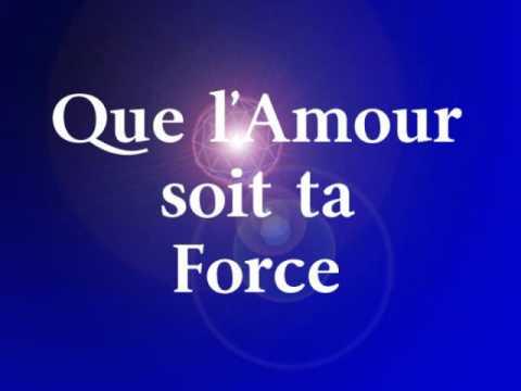 Que l'Amour soit ta Force