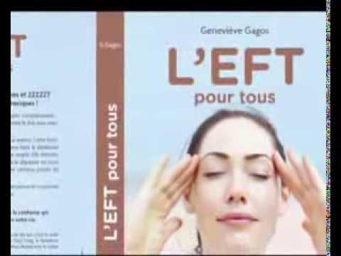 L'EFT pour tous - Geneviève Gagos - Première Partie