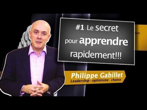 Le secret pour apprendre vite - philippe gabillet