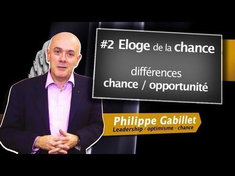Eloge de la chance - Philippe Gabillet - David Laroche