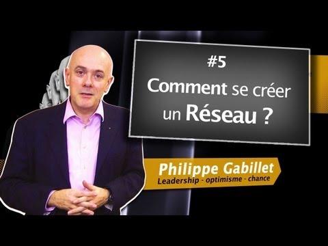 Comment se créer un réseau ?  Philippe Gabilliet