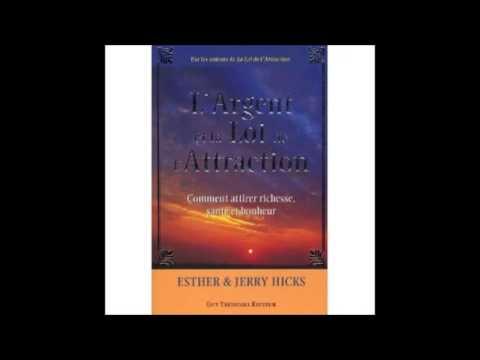 Esther   Jerry Hicks   l'Argent et la loi de l'Attraction   livre audio   YouTube
