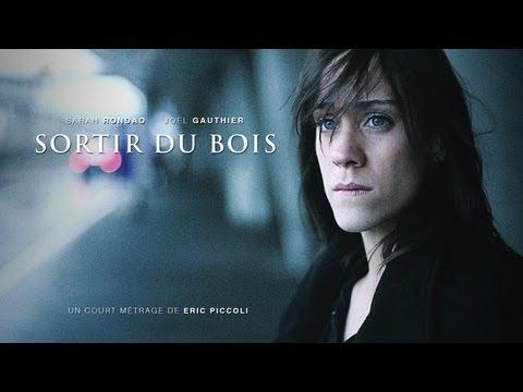 Sortir du bois [court métrage, 2010]
