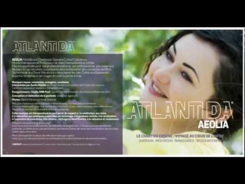 MATILDA AEOLIA - ATLANTIDA, LE CHANT DU CRISTAL