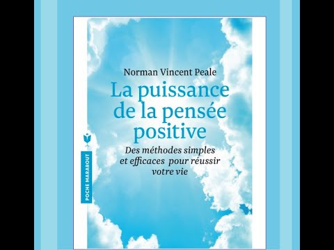 La puissance de la pensée positive de Norman Vincent Peale : Livre audio (fr)