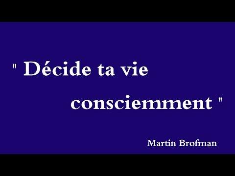 YouTube   Martin Brofman  Décide ta vie Consciemment /  Decida sua vida conscientemente