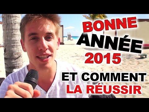 Bonne année 2015!!! et comment la réussir