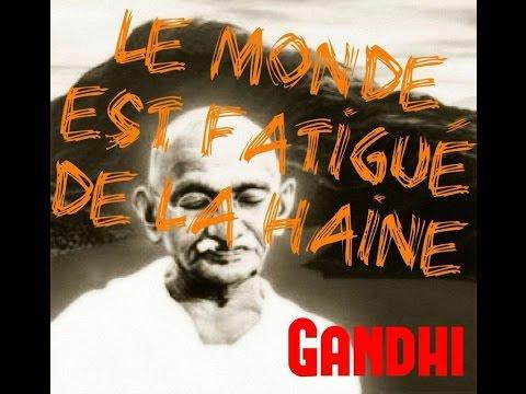'Le monde est fatigué de la haine' – Paroles de sagesse de Mahatma Gandhi