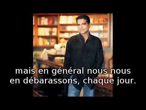 Deepak Chopra interviewé par Anthony Robbins - en français - Partie 2