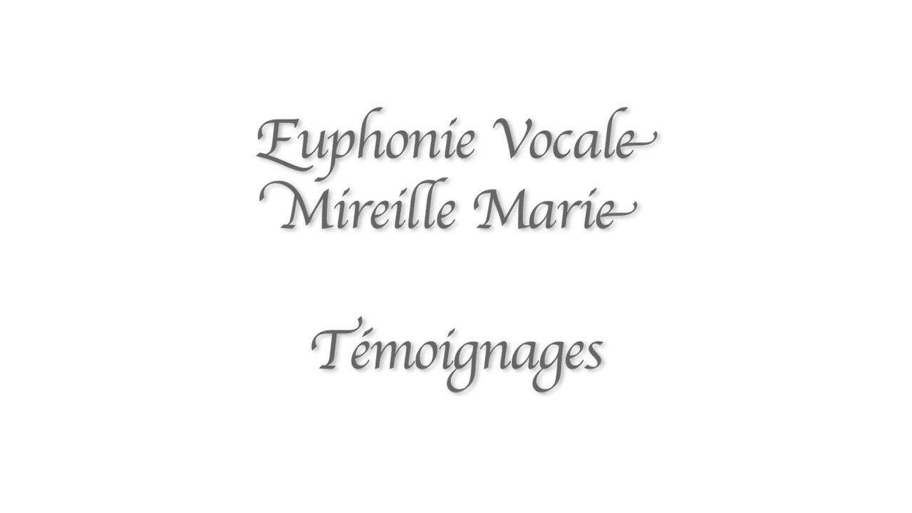 Euphonie Vocale -Témoignages