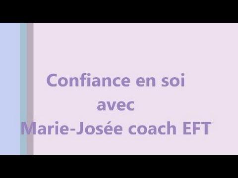 "Programme EFT ""Confiance en soi"" avec Marie-Jo coach EFT"