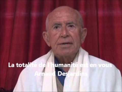 La totalité de l'humanité est en vous (Arnaud Desjardins)
