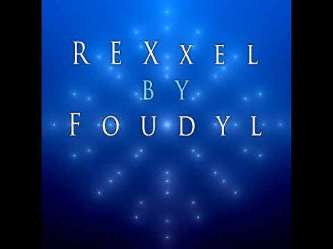 Foudyl ReXxel augmented virtuality version