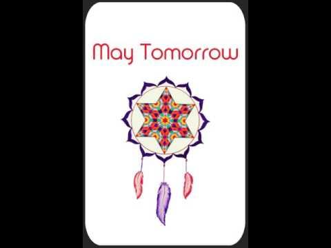 Prayer - May Tomorrow