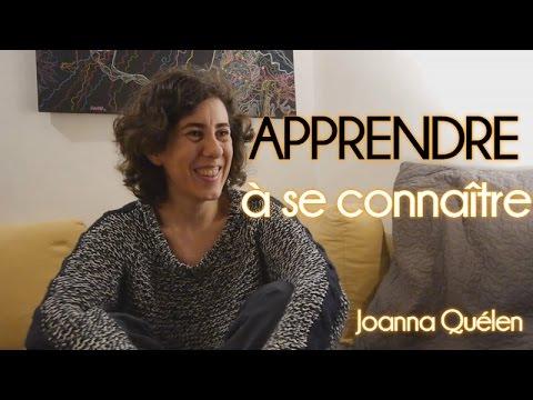 Apprendre à se connaître avant d'entreprendre - Joanna Quélen