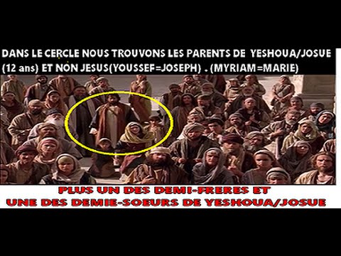 LA VIE ET LE MINISTÈRE DE YESHOUA LE CHRIST - 2013 en VF (1/3)