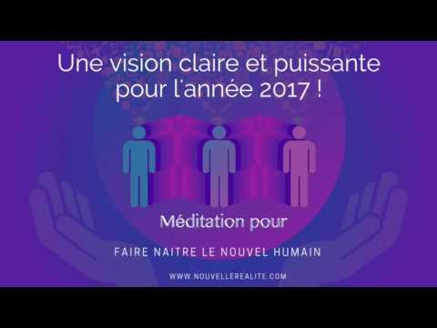 Méditation pour la naissance du nouvel humain en 2017