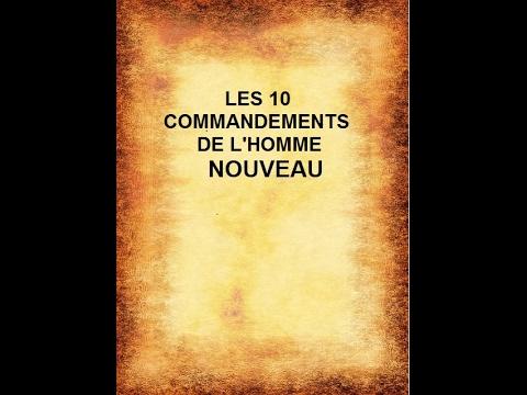 10 commandements de l'homme NOUVEAU!
