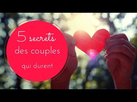 5 secrets des couples qui durent
