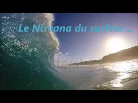 Le Nirvana du surfeur- Mus perso