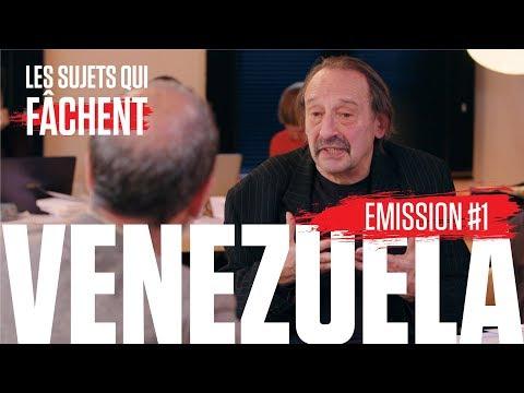 LES SUJETS QUI FÂCHENT #1 : LE VENEZUELA