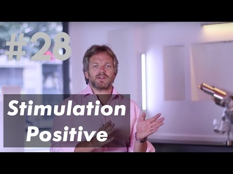 La Stimulation Positive