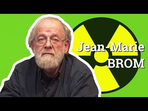 LE NUCLÉAIRE, UNE EXCEPTION FRANÇAISE - Jean-Marie Brom