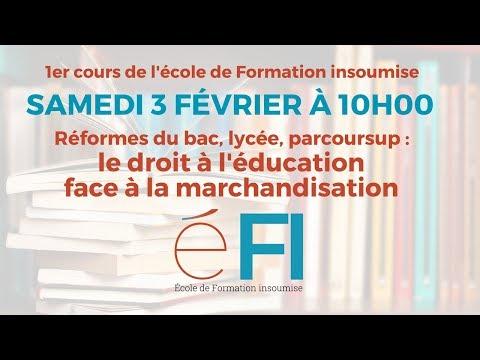 #eFi1 : Réformes du bac, lycée, parcoursup : le droit à l'éducation face à la marchandisation