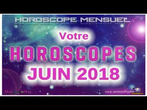 Horoscope mensuel JUIN 2018 - MonAstroMag