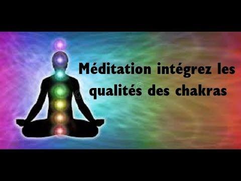 Méditation guidée pour intégrer les qualités des chakras