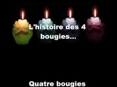 L'histoire fabuleuse des 4 bougies, à méditer...