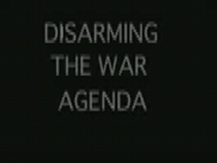 Dissarming the war agenda
