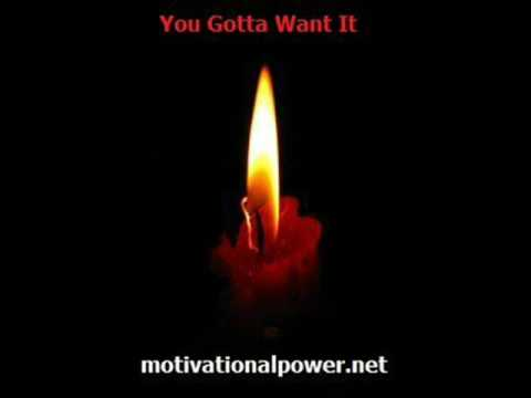 Motivational Song - You Gotta Want It