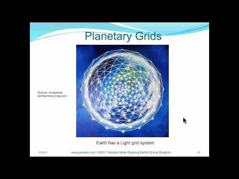Sheldan Nidle Webinar 19: Shaping Earths Divine Blueprint - Preview on Planetary Light Grids