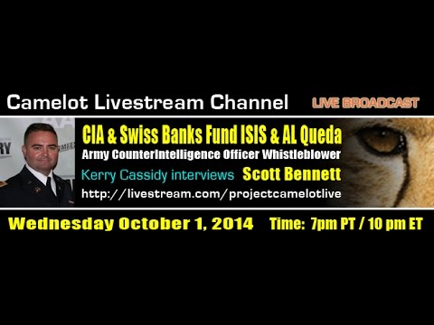 PROJECT CAMELOT: SCOTT BENNETT : CIA, SWISS BANKS FUND ISIS