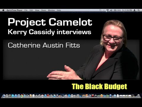 PROJECT CAMELOT: AN INTERVIEW WITH CATHERINE AUSTIN FITTS - CORRECTED VERSION ~ Black Budget, Bank Frauds, Etc.