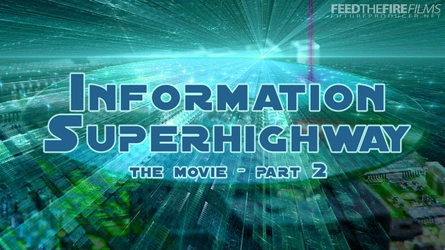 Information Superhighway [The Movie 2/3] (FTF Films)