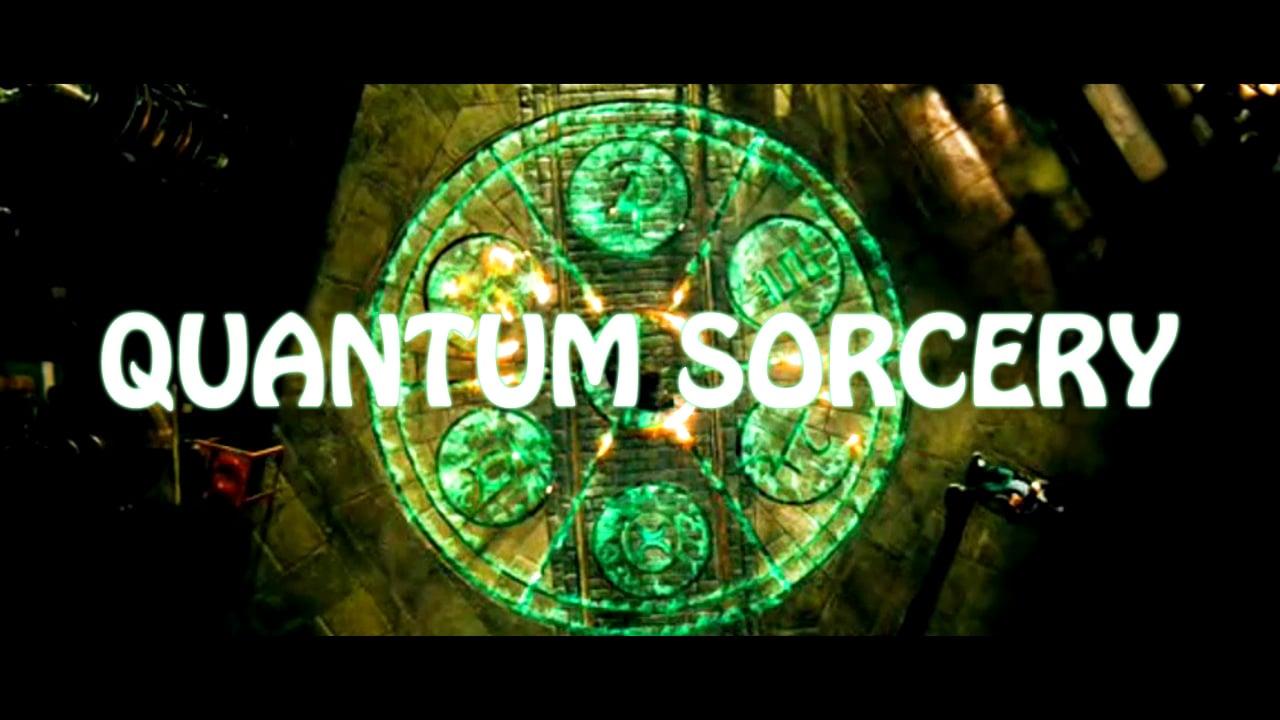 Quantum Sorcery (FTF Films)