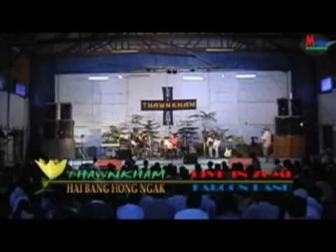 Hai Bang Hong ngak Thawn Kham live in Zomi