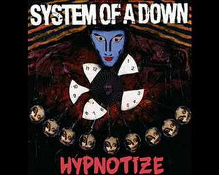 sys of a down(hynotize)