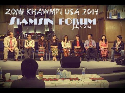 ZOMI SIAMSIN FORUM 2014 @Zomi Khawmpi USA 2014