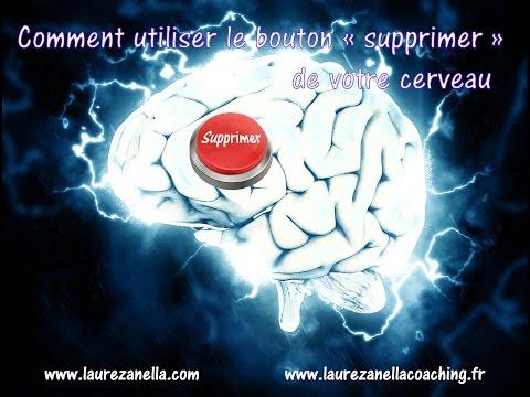 """Votre cerveau dispose d'un bouton """"Supprimer"""" - Voici comment l'utiliser..."""