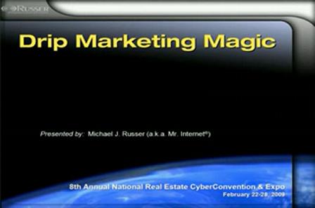 "Michael Russer - ""Drip Marketing Magic"""