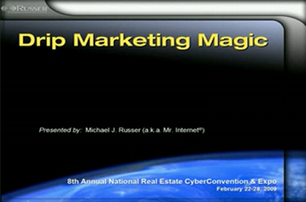 "Michael Russer - ""Drip Marketing Magic"""
